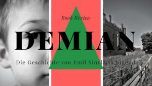 ヘルマン・ヘッセ「デミアン」をやわらかく読みくだいて紹介してみる